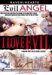 I Love Evil (The Evil Empire - Evil Angel - Raven / Hearts)